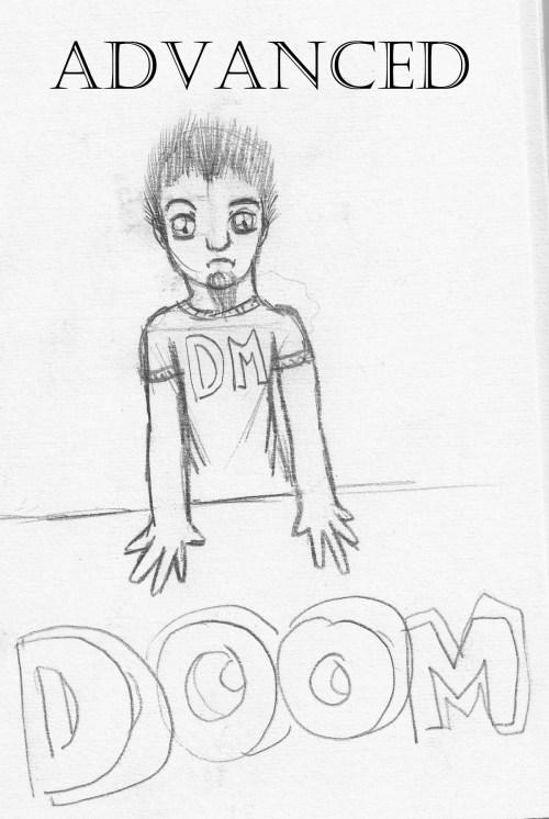 Advanced Dm of Doom has spoken