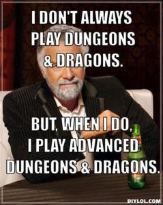 but-when-i-do-i-play-advanced-dungeons-dragons